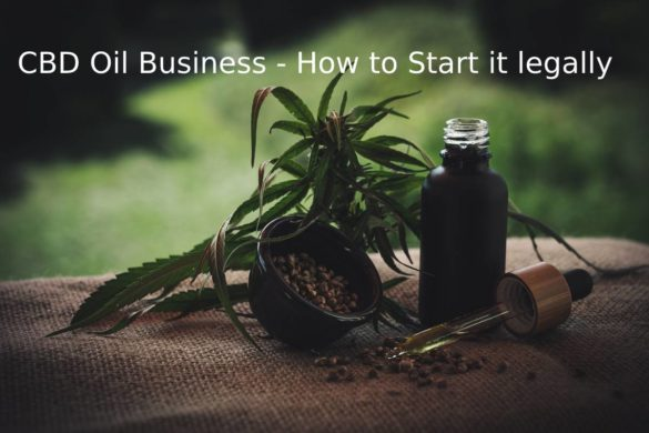 CBD Oil Business - How to Start it legally