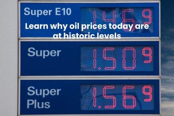 Learn why oil prices today are at historic levels