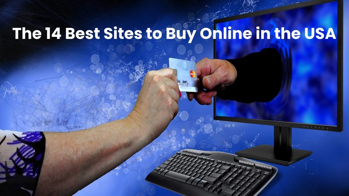 The 14 Best Sites to Buy Online in the USA