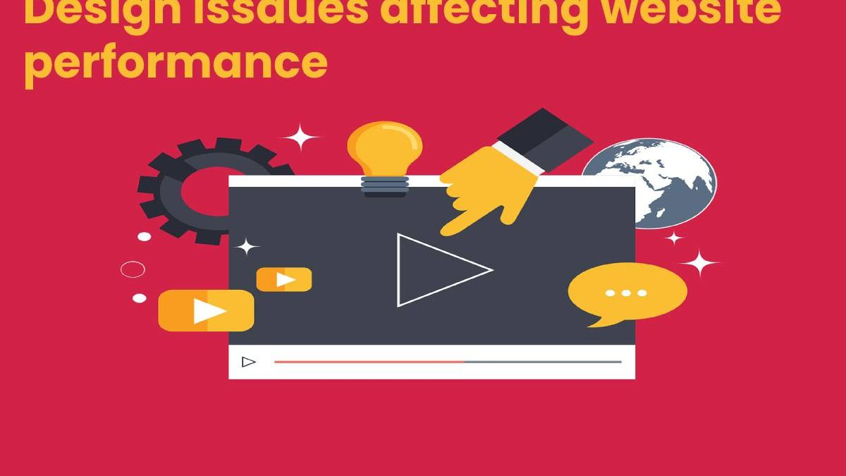 Design issues affecting website performance