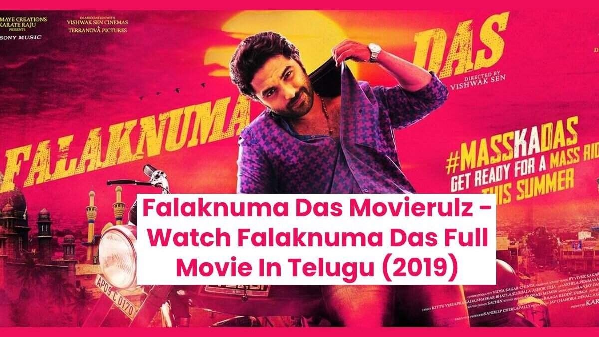 Falaknuma Das Movierulz – Watch Falaknuma Das Full Movie In Telugu (2019)