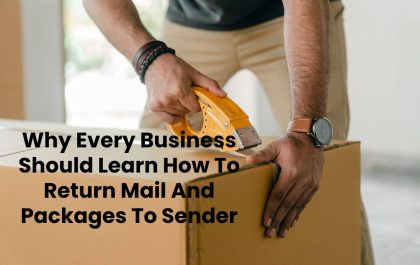 Why Every Business Should Learn How To Return Mail And Packages To Sender