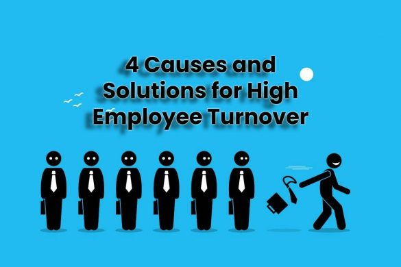 4 Causes and Solutions for High Employee Turnover