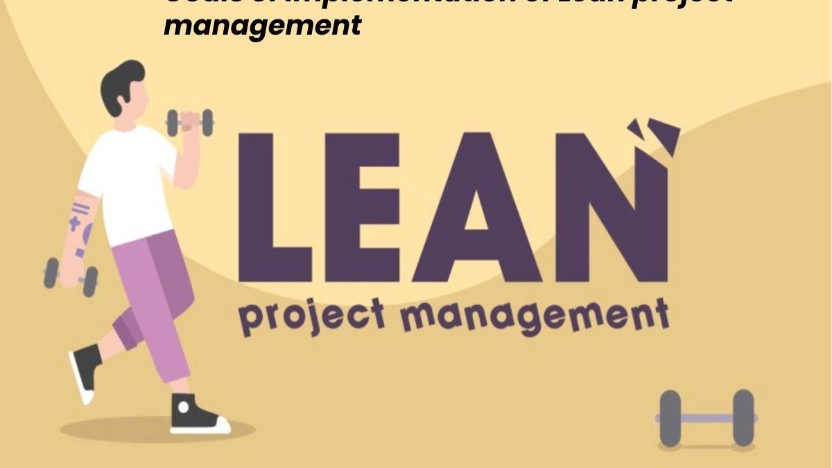 Goals of Implementation of Lean Project Management