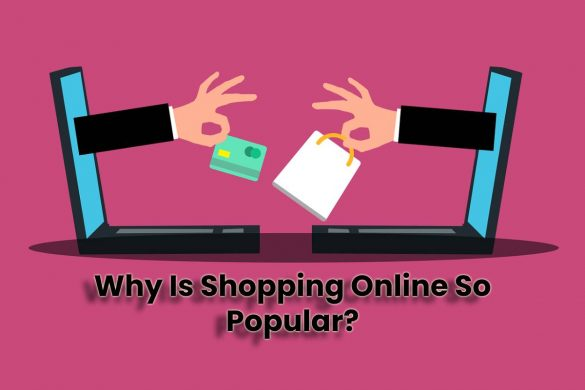 Why Is Shopping Online So Popular?